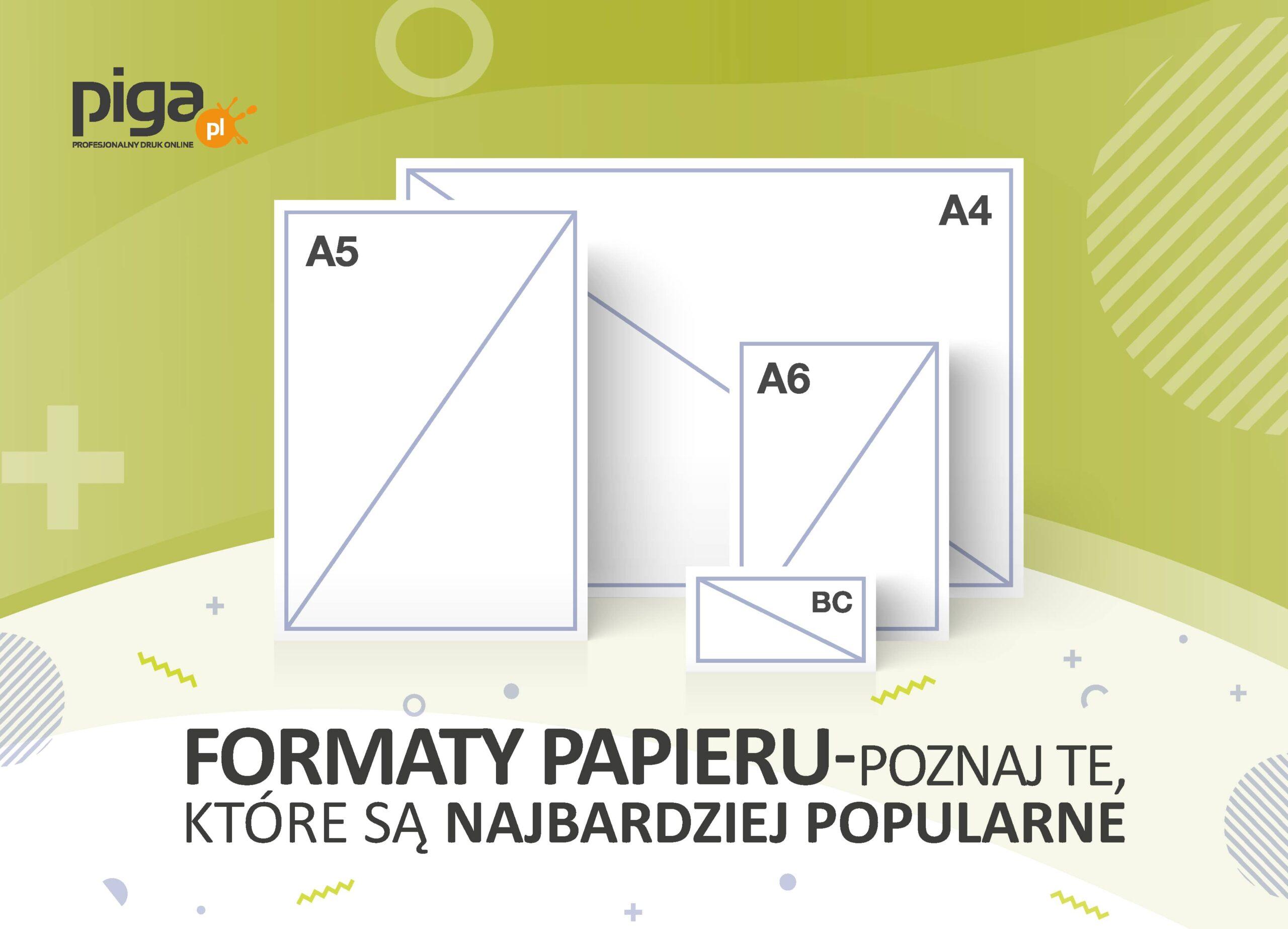 Formaty papieru. Poznaj te, które są najbardziej popularne