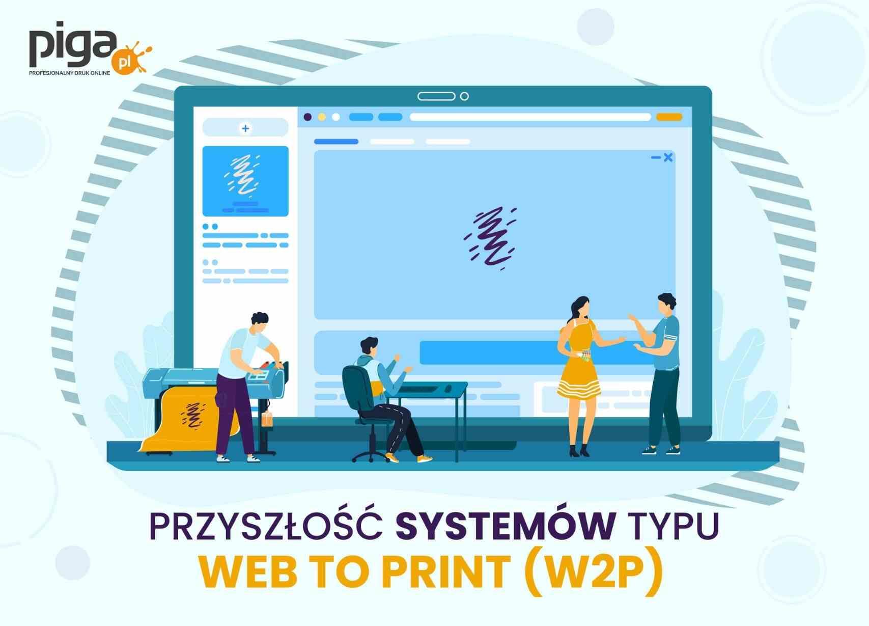 Przyszłość systemów typu Web-to-print